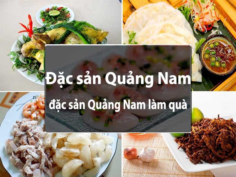 Nhwungx đặc sản ở Quang Nam không thể bỏ qua